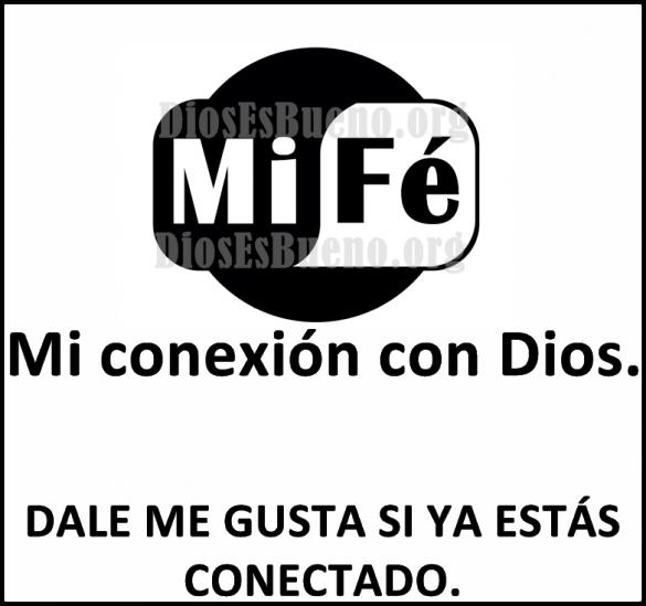 Mi Fe Mi conexión con Dios Dale aMe Gust
