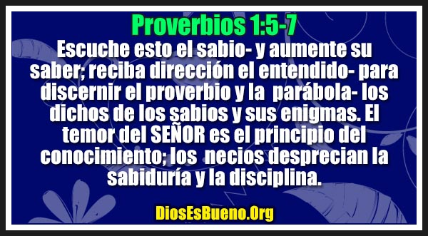 Proverbios 1:5-7