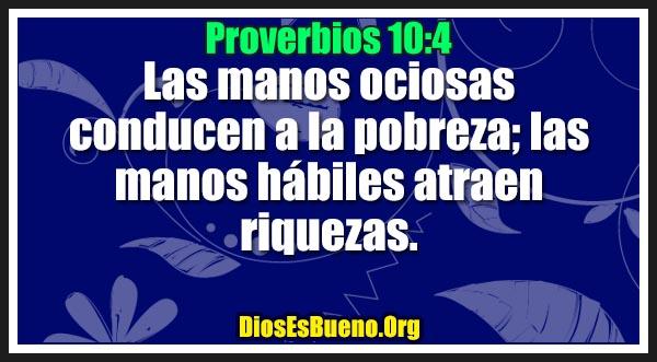Proverbios 10:4