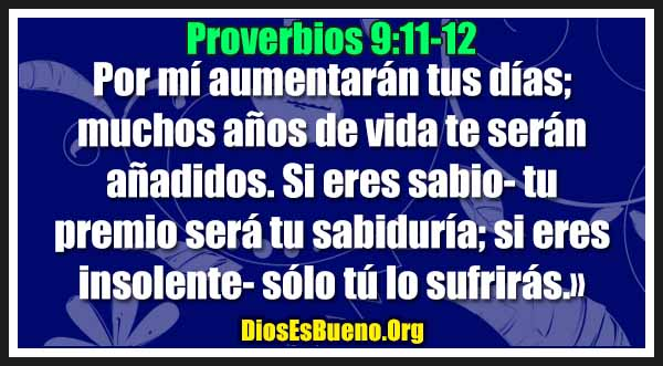 Proverbios 9:11-12