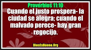 Proverbios 11:10
