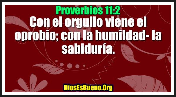 Proverbios 11:2