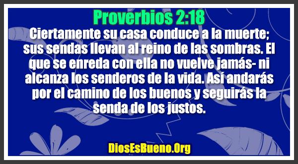 Proverbios 2:18