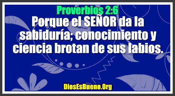 Proverbios 2:6