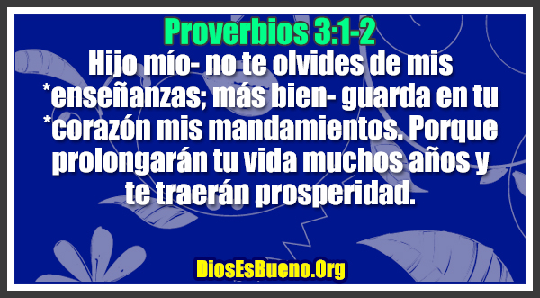 Proverbios 3:1-2