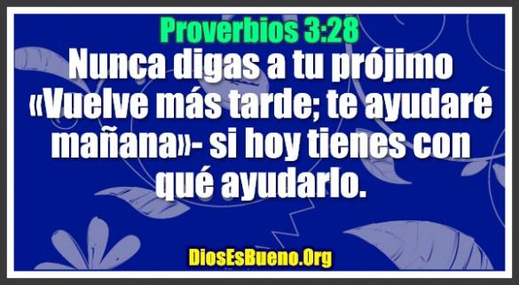 Proverbios 3:28