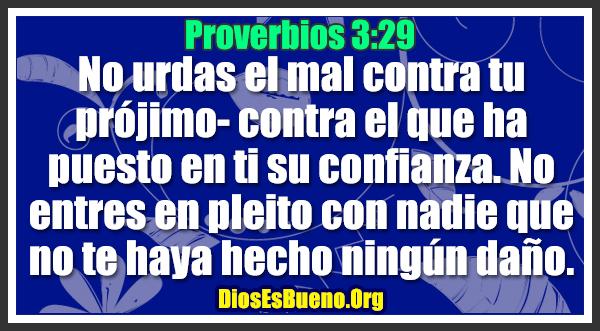 Proverbios 3:29