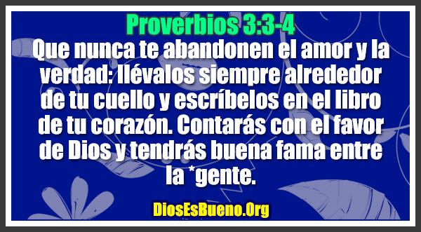 Proverbios 3:3-4