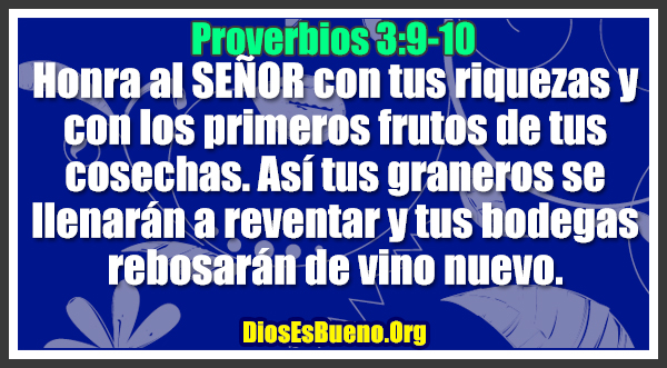 Proverbios 3:9-10