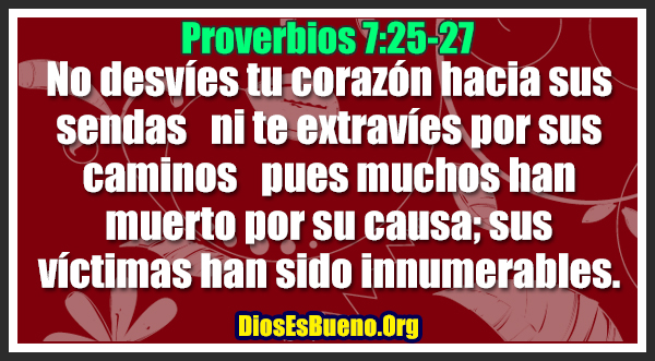 Proverbios 7:25-27