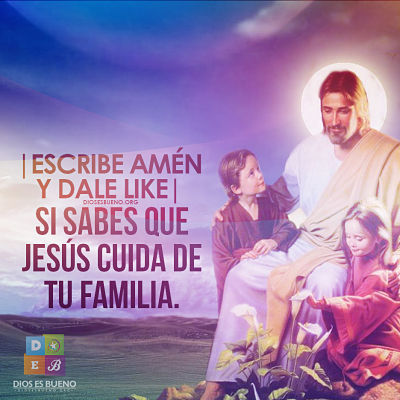 Jesús cuida de tu familia