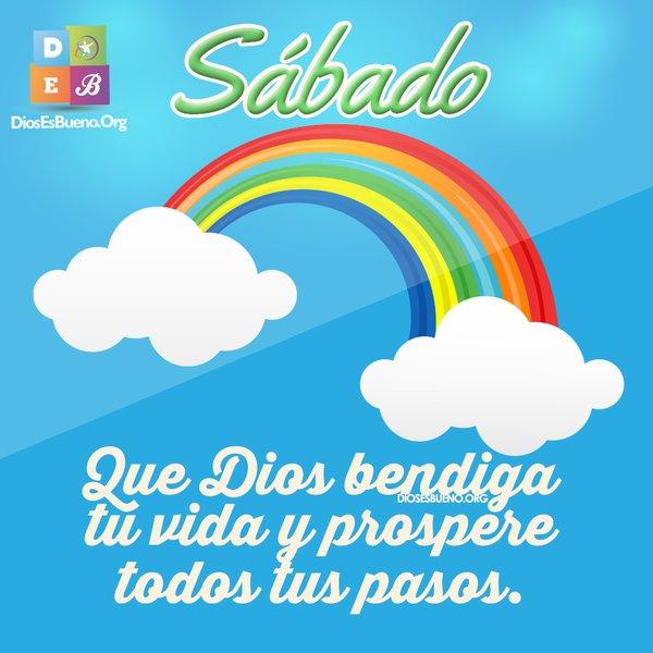 Sabado Dios Bendiga Tu Vida