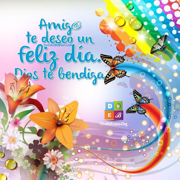 Amigo te deseo un feliz dia