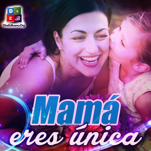 Mama Eres Unica