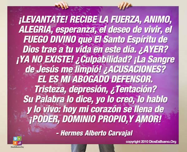 ¡LEVANTATE! RECIBE LA FUERZA | Hermes Alberto Carvajal