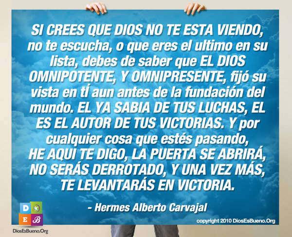 SI CREES QUE DIOS NO TE ESTA VIENDO | Hermes Alberto Carvajal