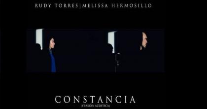 """Rudy Torres estrena «Constancia"""", acompañado de Melissa Hermosillo"""