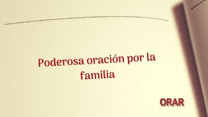 Poderosa Oración por la familia