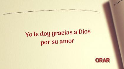 Oración de la mañana, sintiendo tu amor.