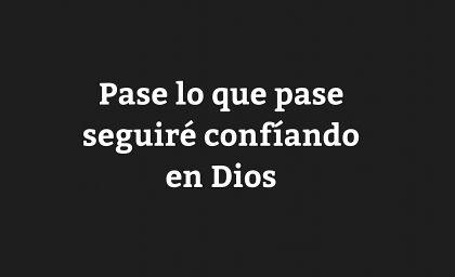 Confía a Dios todos tus caminos