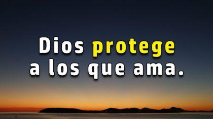 Dios me ama, me cuida, me protege y me defiende 💖